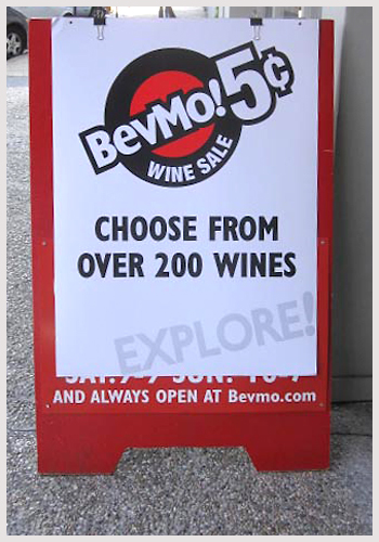 BevMo!'s 5 cent wine sale is a bi-annual event. This is the final sale of the year, and runs through Halloween. Visit BevMo!'s 5 cent wine sale page to explore their wines, or check out their guide for additional recommendations.